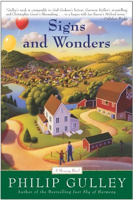 Signs and Wonders: A Harmony Novel, Philip Gulley