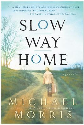 Slow Way Home, MICHAEL MORRIS