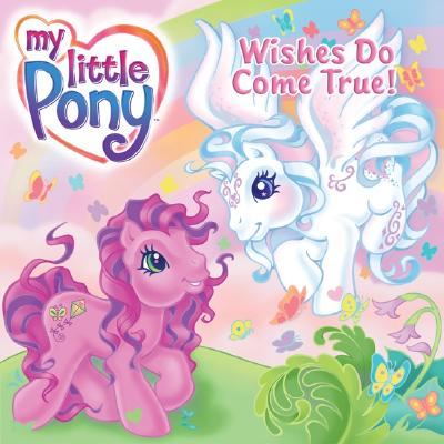 Image for My Little Pony: Wishes Do Come True!