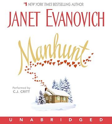 Manhunt, JANET EVANOVICH, C. J. CRITT