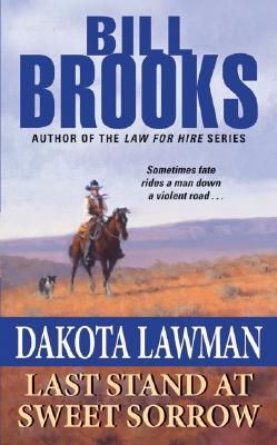 Image for Dakota Lawman: Last Stand at Sweet Sorrow (Dakota Lawman)
