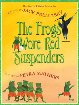 Image for Frogs Wore Red Suspenders, The