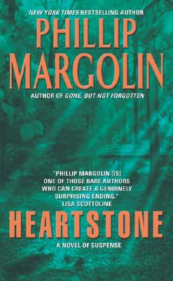 Heartstone, PHILLIP MARGOLIN