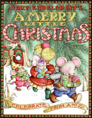 Image for Mary Engelbreit's A Merry Little Christmas: Celebrate from A to Z