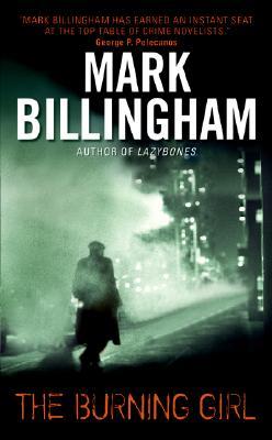 The Burning Girl, Mark Billingham