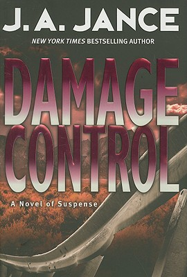 Damage Control (Joanna Brady Mysteries, Book 13), J. A. JANCE