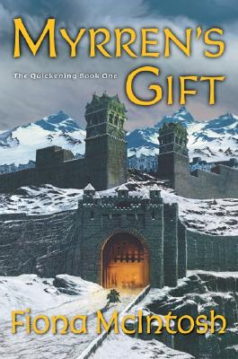 Image for Myrren's Gift: The Quickening Book One