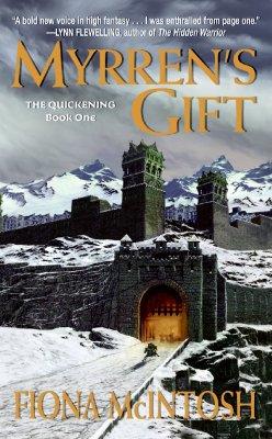 Myrren's Gift (The Quickening, Book 1), McIntosh, Fiona