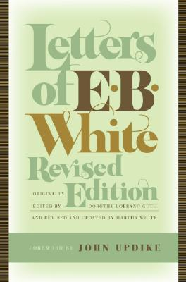 Image for Letters of E. B. White, Revised Edition
