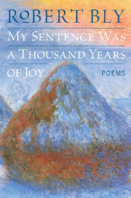 Image for My Sentence Was a Thousand Years of Joy: Poems