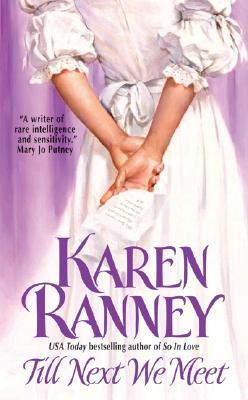 Till Next We Meet, Karen Ranney