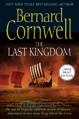 Image for The Last Kingdom (The Saxon Chronicles Series #1)