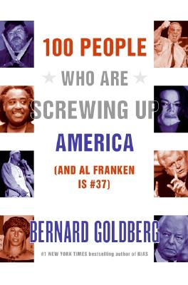 Image for 100 People Who Are Screwing Up America (And Al Franken Is #37)