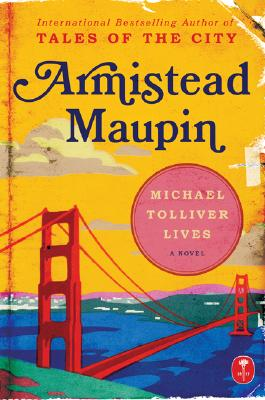 Michael Tolliver Lives: A Novel, Maupin, Armistead