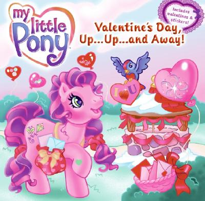 Image for My Little Pony: Valentine's Day, Up...Up...and Away!