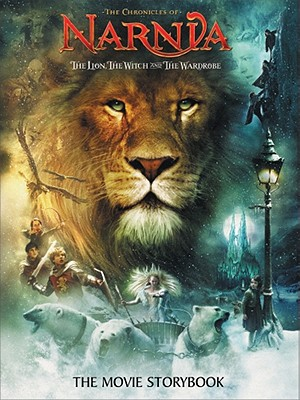 Image for The Lion, the Witch and the Wardrobe: The Movie Storybook (Narnia)