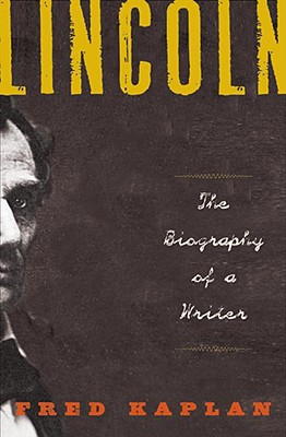 Image for Lincoln: The Biography of a Writer
