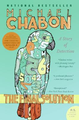 The Final Solution: A Story of Detection (P.S.), Chabon, Michael