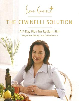 Image for CIMINELLI SOLUTION, THE A 7-DAY PLAN FOR RADIANT SKIN