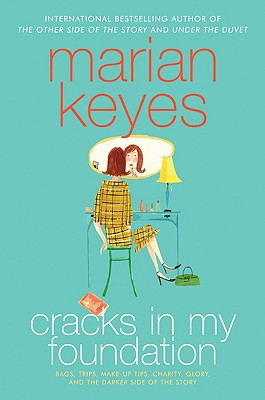 Image for Cracks in My Foundation: Bags, Trips, Make-up Tips, Charity, Glory, and the Darker Side of the Story