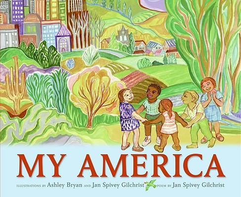 MY AMERICA, JAN SPIVE GILCHRIST