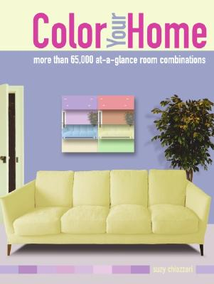Image for Color Your Home: More than 65,000 at-a-glance Room Combinations