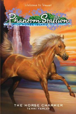 The Horse Charmer (Phantom Stallion Wild Horse Island), Terri Farley