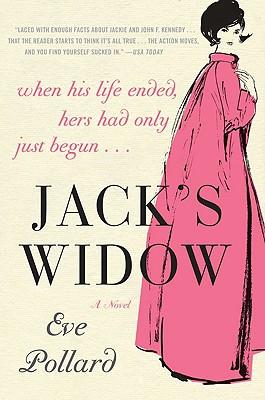 Jack's Widow, Eve Pollard