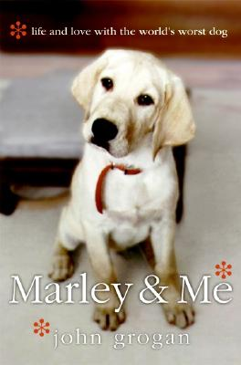 Image for Marley & Me: Life and Love with the World's Worst Dog
