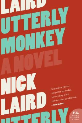 Utterly Monkey, Laird, Nick