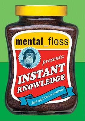 mental floss presents Instant Knowledge (Collins Gem), Editors of Mental Floss