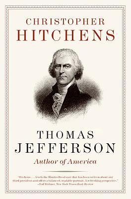 Thomas Jefferson: Author of America (Eminent Lives), Christopher Hitchens
