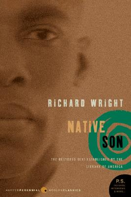 Native Son (Perennial Classics), RICHARD A. WRIGHT