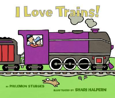I Love Trains!, Sturges, Philemon