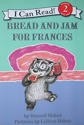 Bread and Jam for Frances (I Can Read Book 2), Russell Hoban
