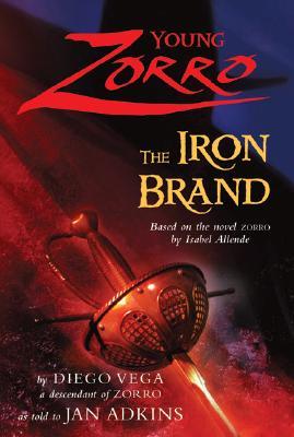 Young Zorro: The Iron Brand, Diego Vega, Jan Adkins