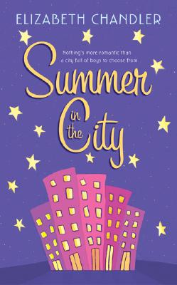 Summer in the City, ELIZABETH CHANDLER, MARY-CLAIRE HELLDORFER