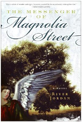 MESSENGER OF MAGNOLIA STREET, JORDAN, RIVER