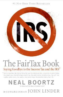 The FairTax Book, Neal Boortz, John Linder