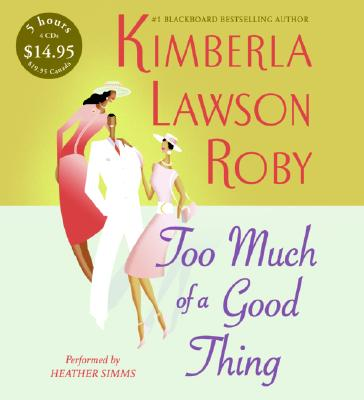 Image for Too Much of a Good Thing CD Low Price (Roby, Kimberla Lawson)
