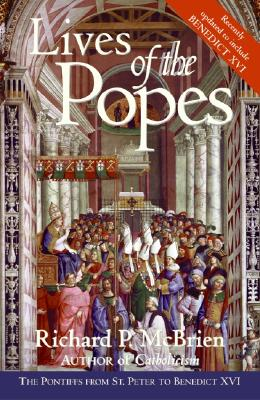 Image for Lives of the Popes - reissue: The Pontiffs from St. Peter to Benedict XVI