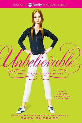 Image for Unbelievable (Pretty Little Liars, Book 4)