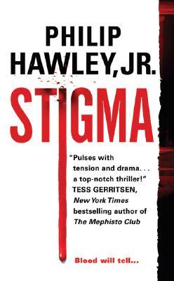 Stigma, PHILIP HAWLEY JR.