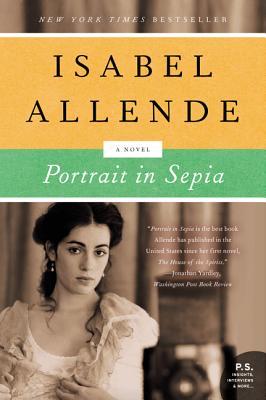 """Portrait in Sepia: A Novel, """"Allende, Isabel"""""""