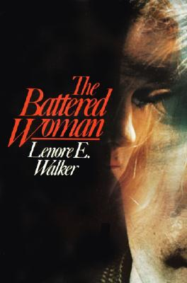 Battered Woman, Lenore E. Walker