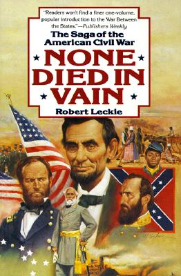 Image for None Died in Vain: The Saga of the American Civil War