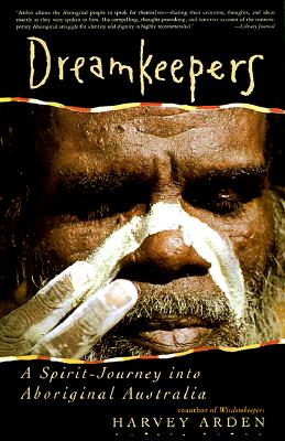 Image for Dreamkeppers: A Spirit-Journey into Aboriginal Australia