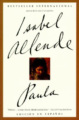 Paula (Spanish Edition), Allende, Isabel