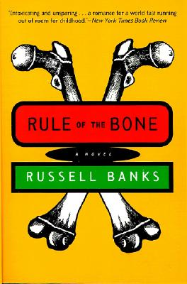 Rule of the Bone: A Novel, Banks, Russell