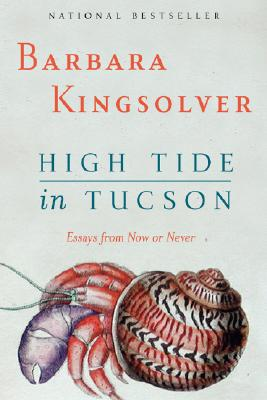 Image for High Tide in Tucson: Essays from Now or Never